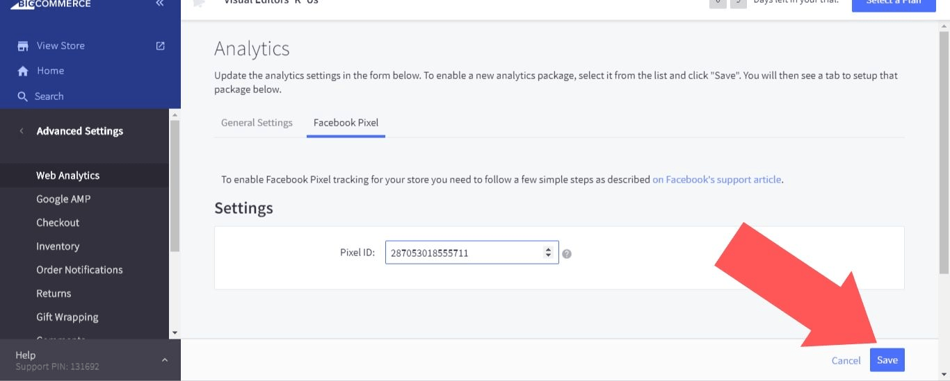 "Enter your Facebook Pixel ID and select ""Save"" to finish adding a Facebook Pixel to your BigCommerce account"