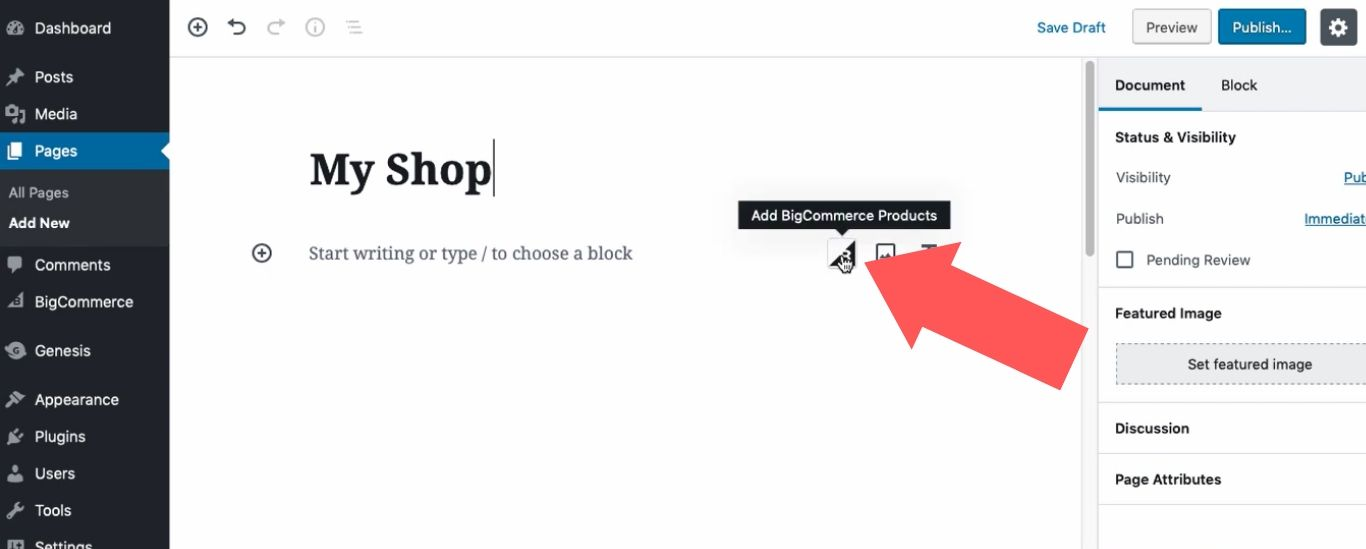 """You'll see that you now have the """"Add BigCommerce Products"""" block available as an option"""