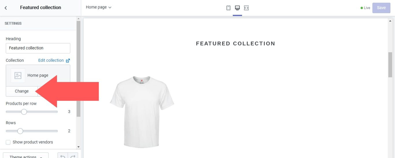 "In the ""Collection"" section, select ""Change""  in Shopify"
