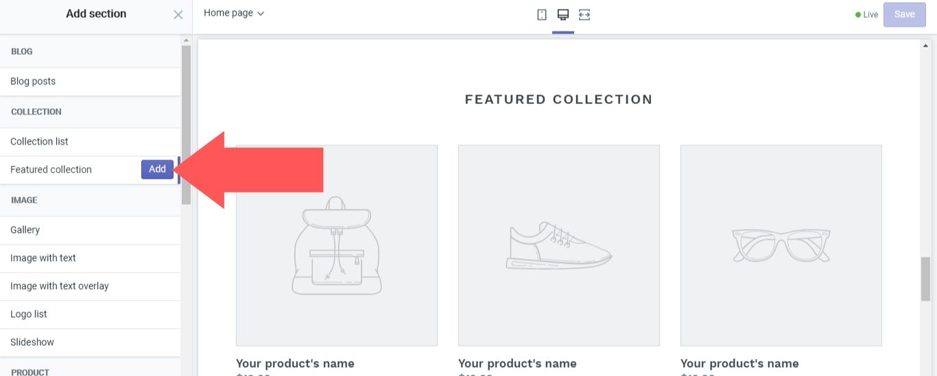 "Select the ""Add"" button next to ""Featured collection"" in Shopify"