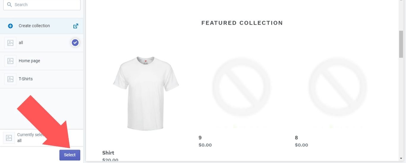 "Choose the collection you created and click on the ""Select"" button in Shopify"