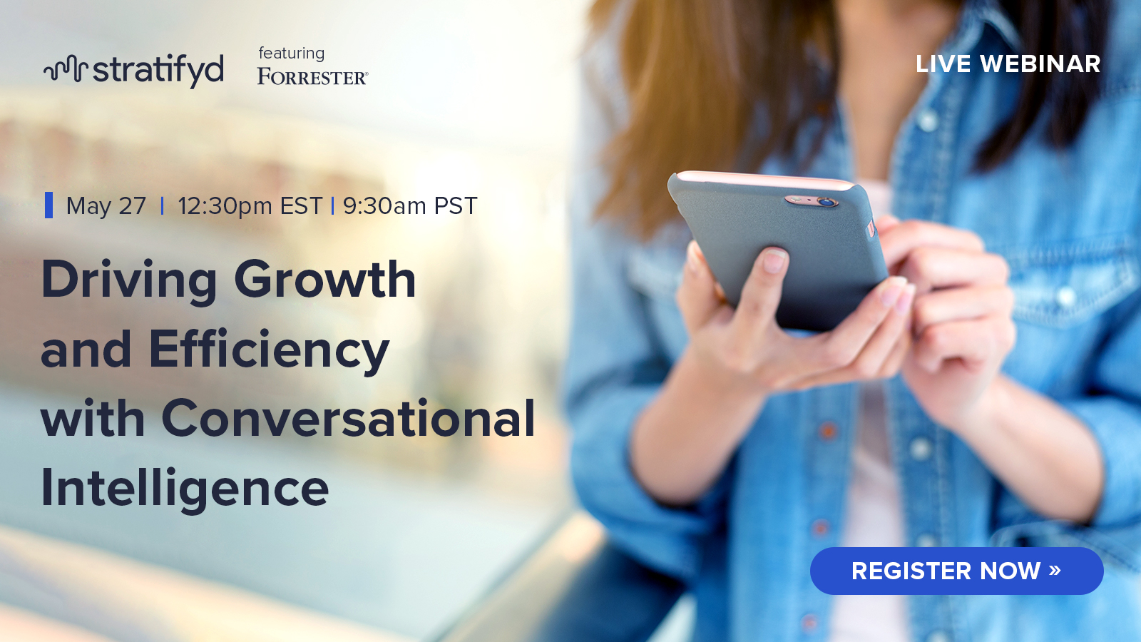 Webinar: Driving Growth and Efficiency with Conversational Intelligence