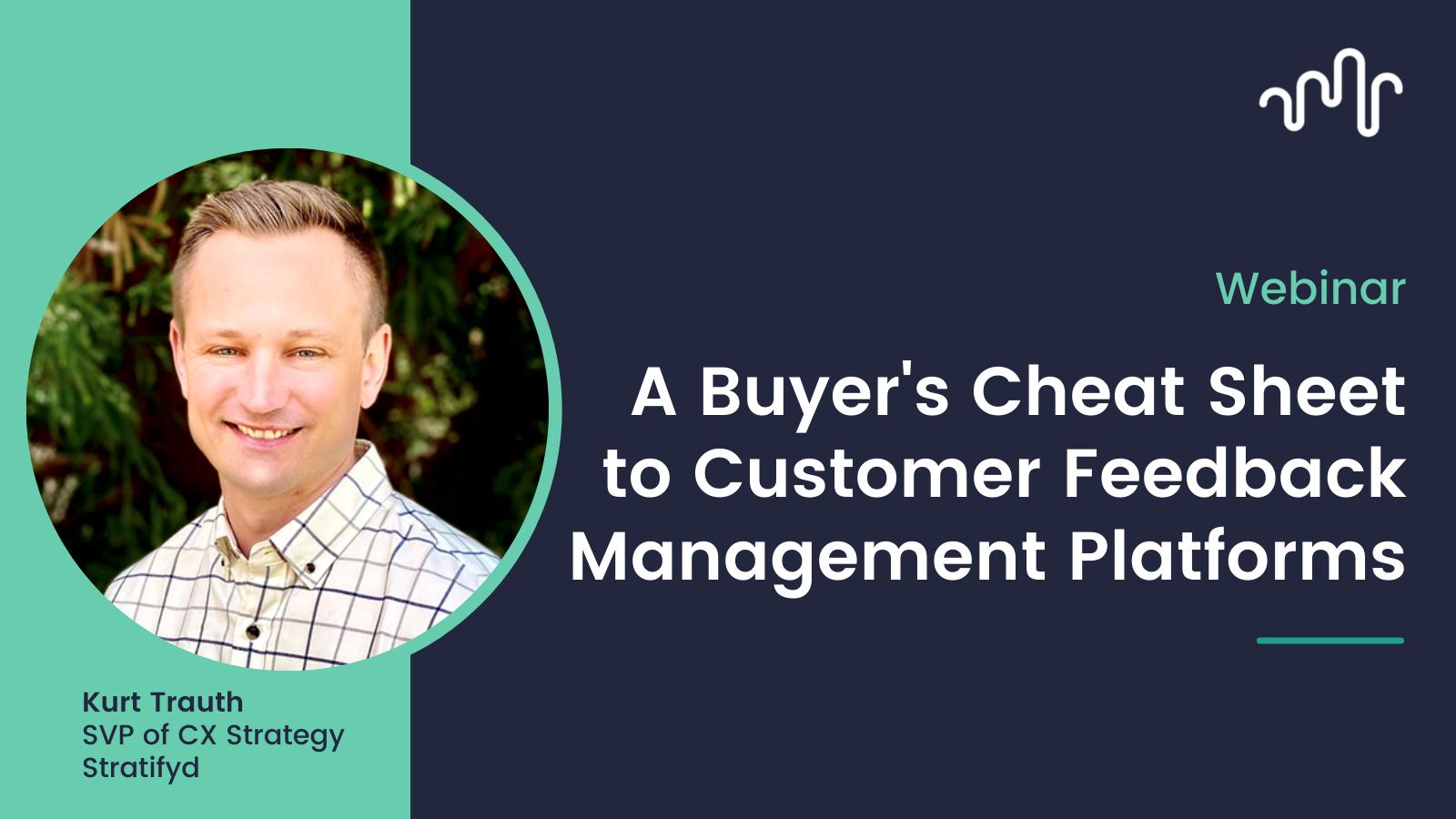 A Buyer's Cheat Sheet to Customer Feedback Management Platforms