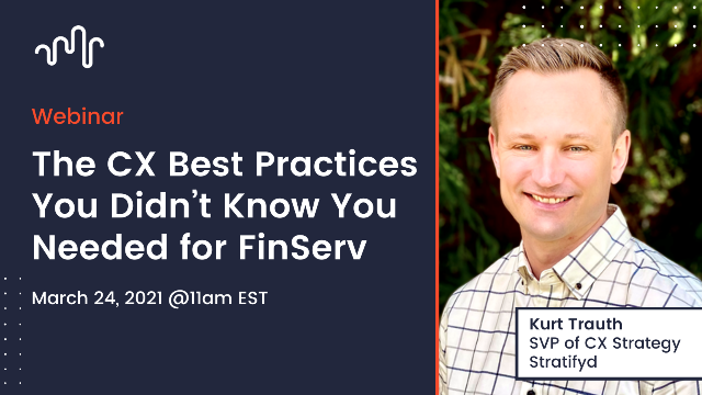 The CX Best Practices You Didn't Know You Needed for FinServ