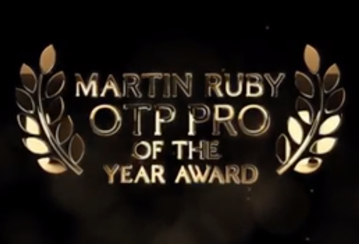 OTP Pro of the Year and Marty Ruby Award