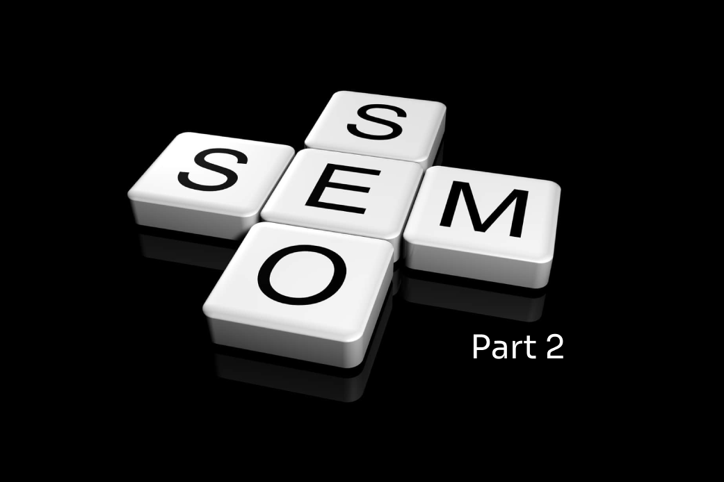 Demystifying SEO and SEM: Part 2