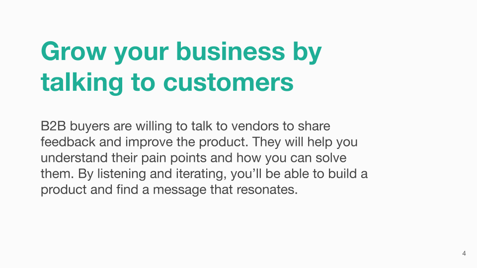 Grow your business by talking to customers