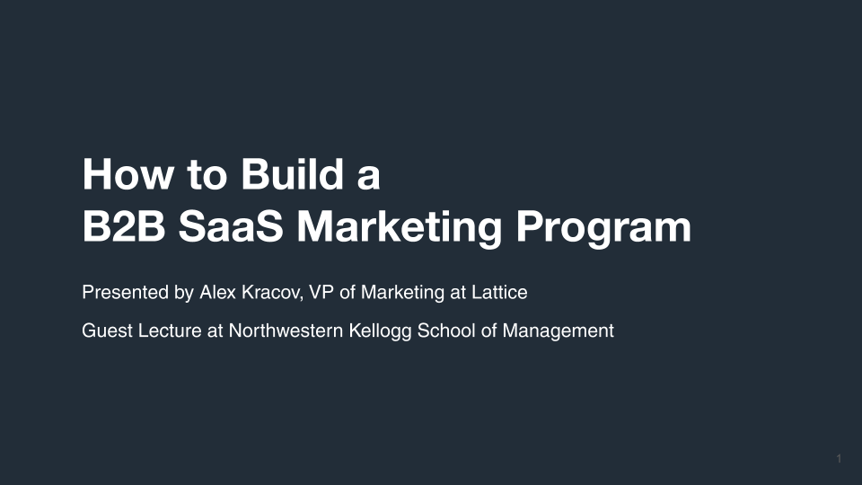 Lecture: How to Build a B2B SaaS Marketing Program