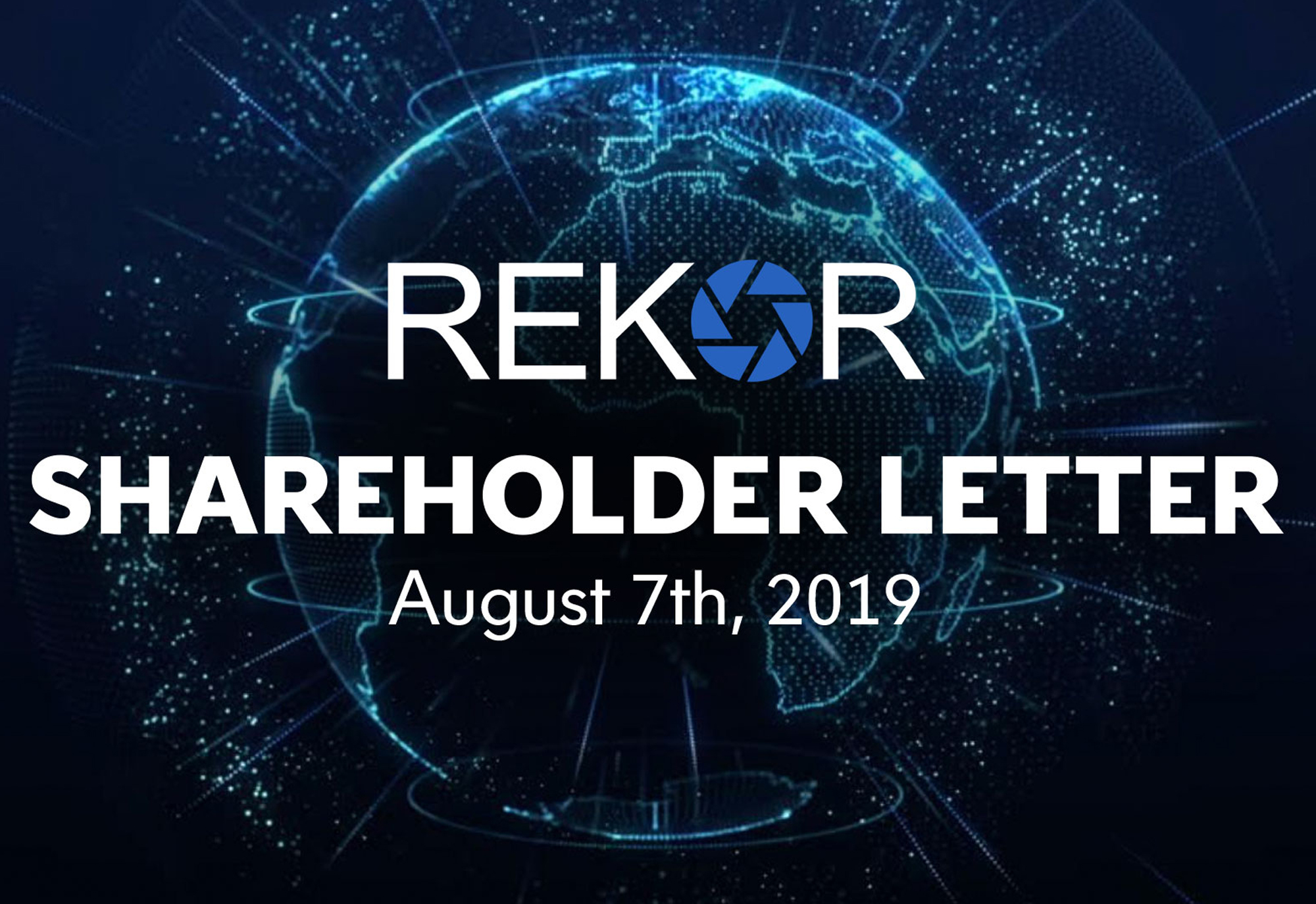 Rekor Systems CEO Robert A. Berman Issues Letter to Shareholders in Advance of 2019 Annual Meeting