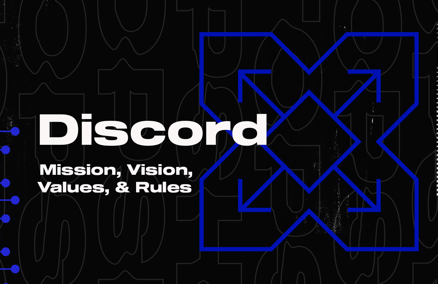 Our Discord community has 300K+ members already. It's time we establish some ground rules.
