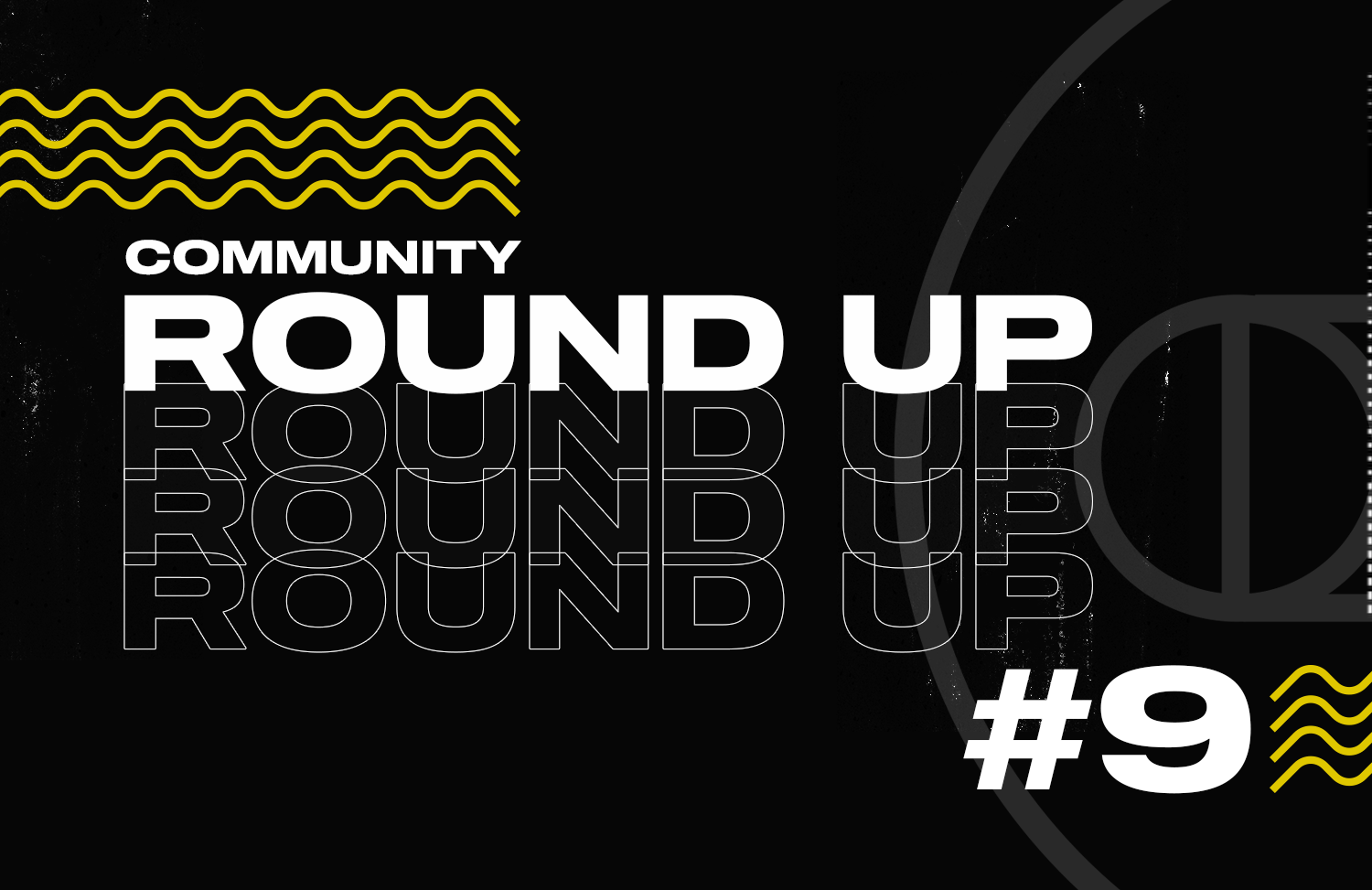 Community Roundups are back, and better than ever...