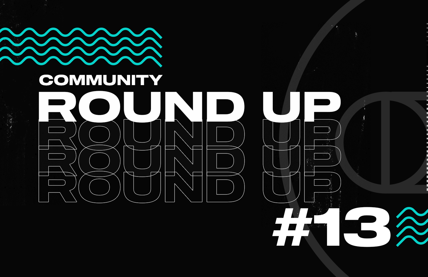 Another edition of Community Roundup is here!