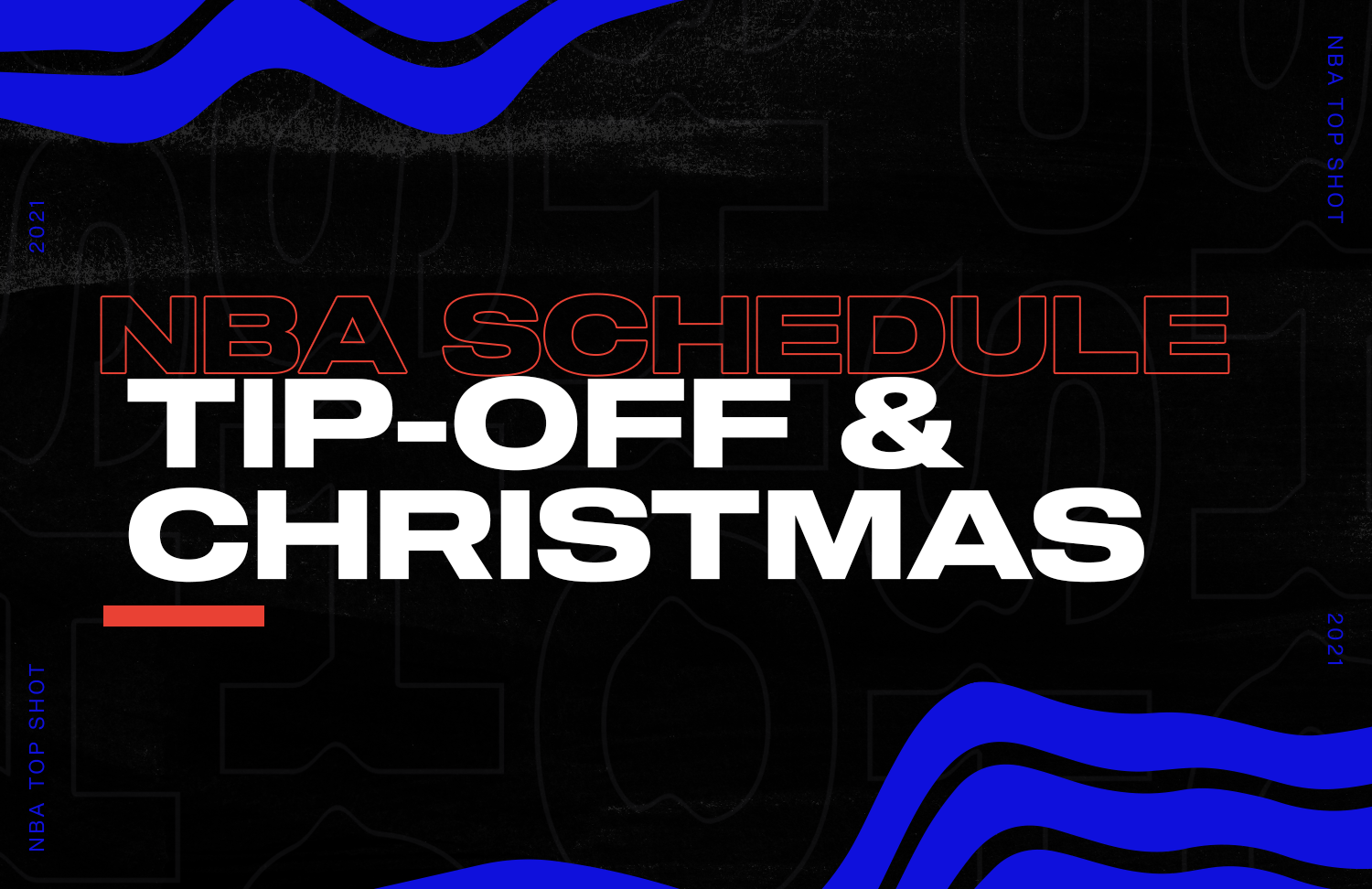 Let's take a look at Season Tip-Off and Christmas Day schedules!