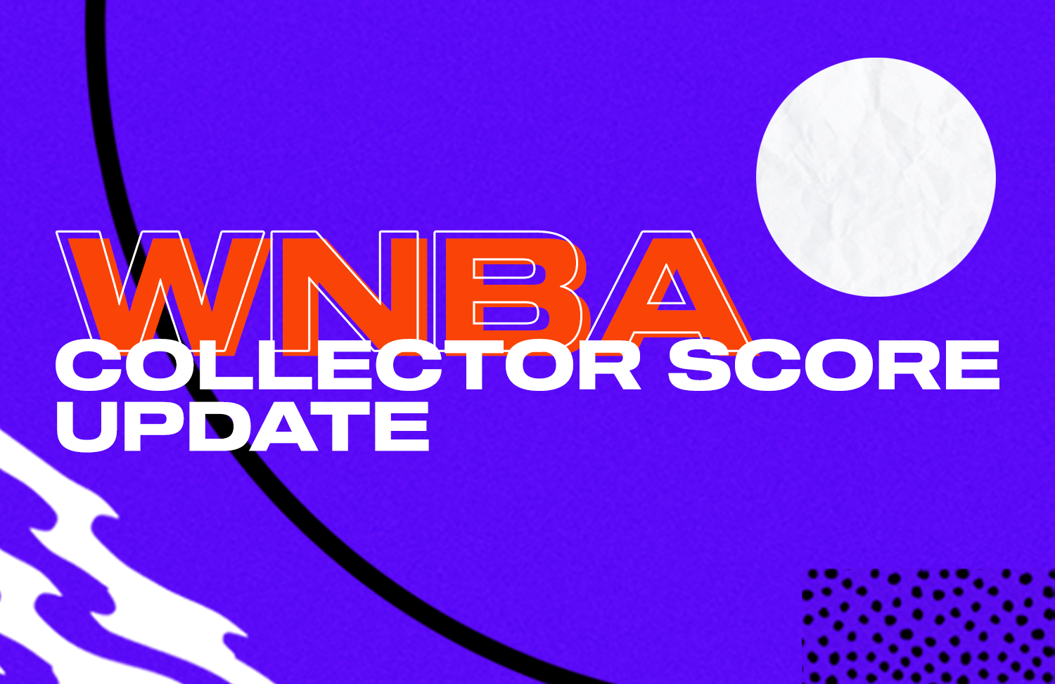 We have upgraded the Collector Score values for WNBA Common Moments to give them the recognition they deserve.