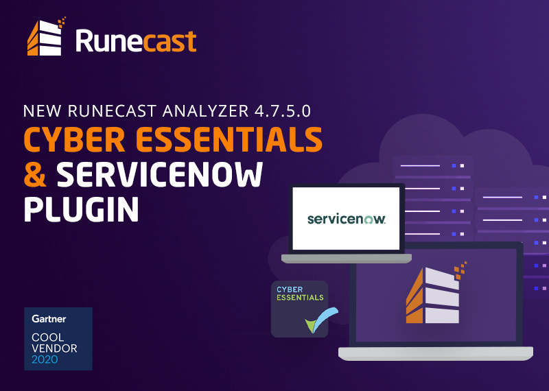 Runecast - Cyber Essentials and ServiceNow