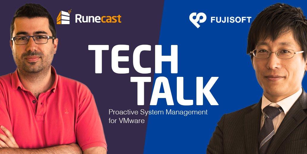 Tech talk  Runecast and Fujisoft poster