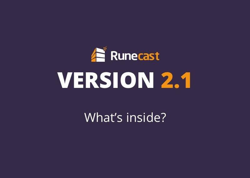 Runecast version 2.1