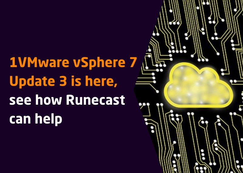 VMware vSphere 7 Update 3 is here