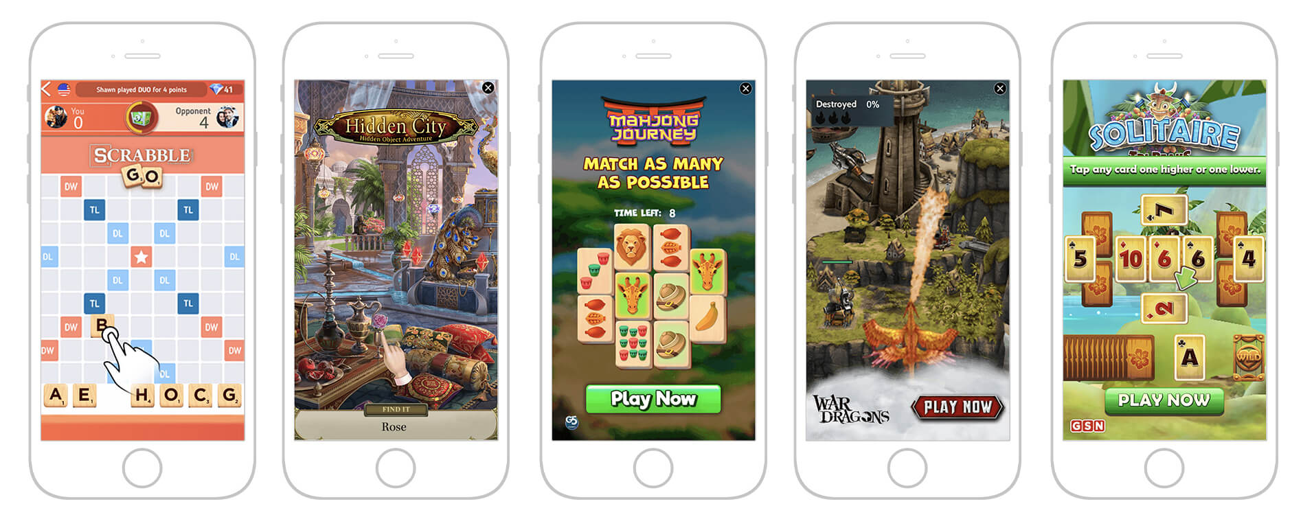 Five examples of our playable ads, left to right: Scrabble Go, Hidden City, Mahjong Journey, War Dragons, and Solitaire
