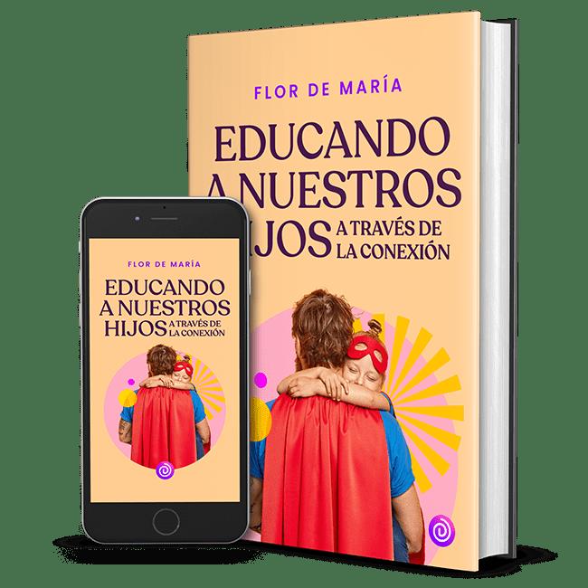 Ebook Desansiedad Educando a nuestros hijos a través de la conexión
