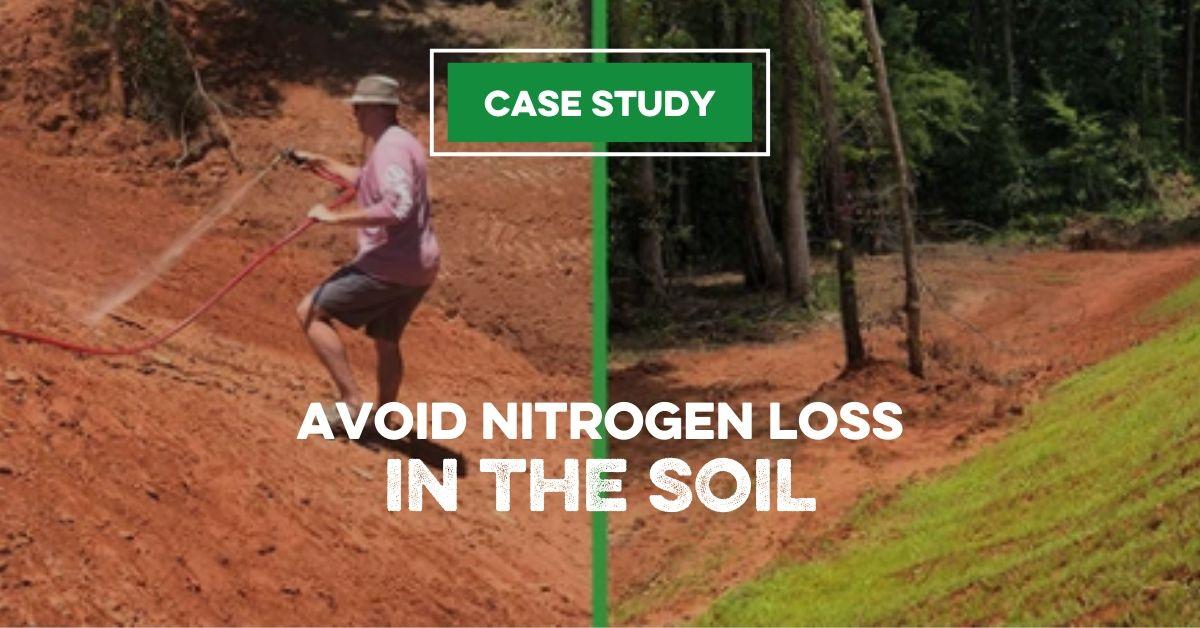 Avoiding Nitrogen Loss In the Soil