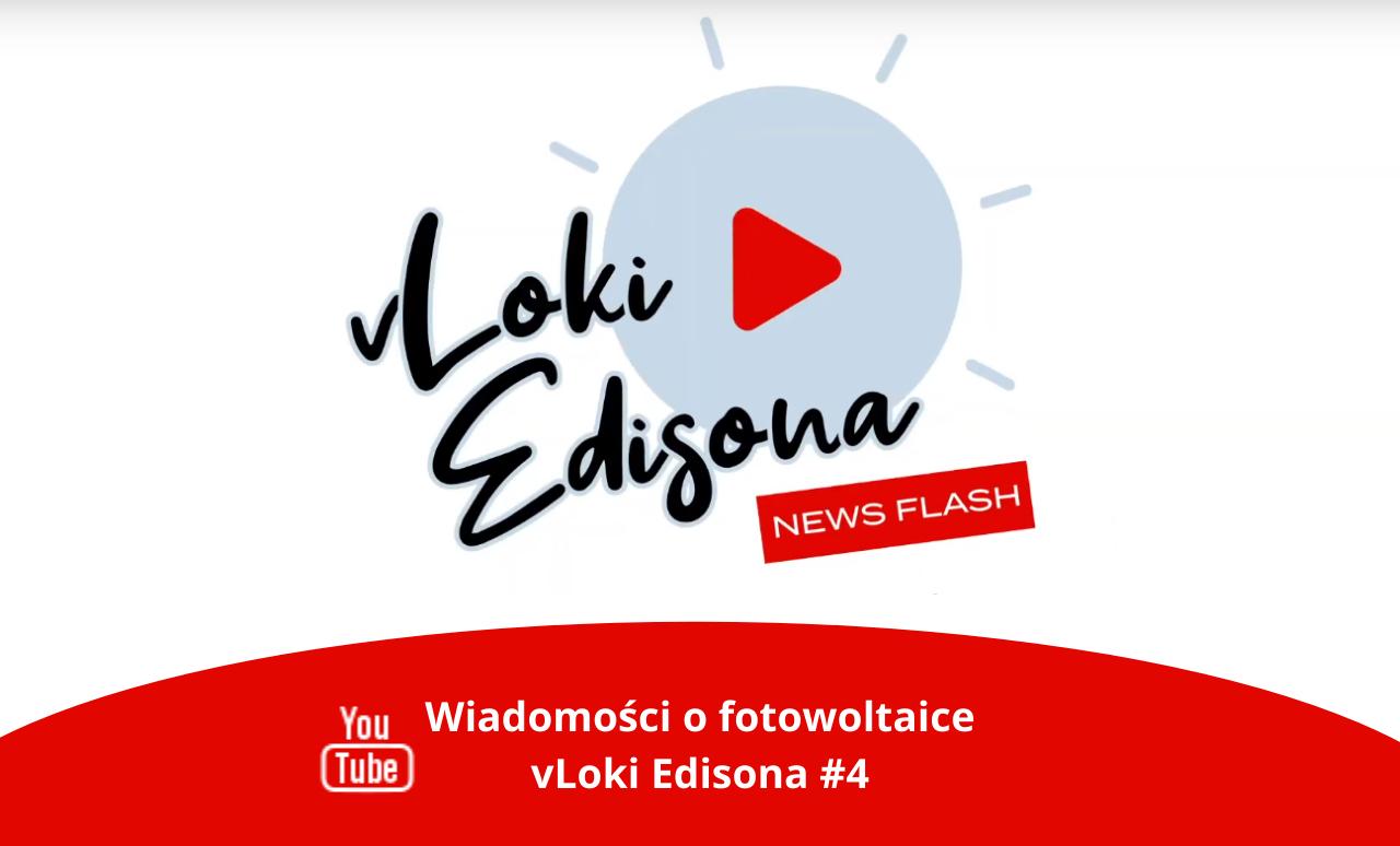 #4 vLoki Edisona: wiadomości o fotowoltaice