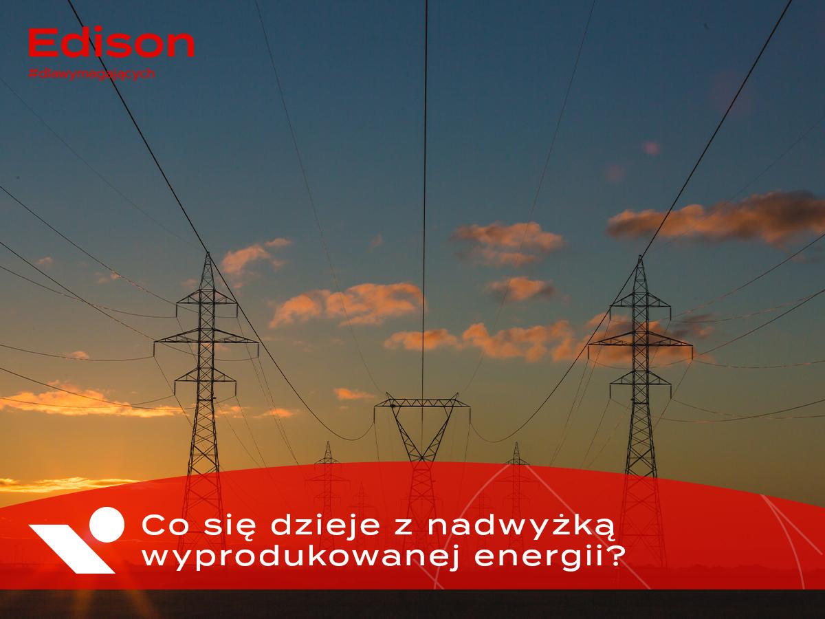 Nadwyżka wyprodukowanej energii elektrycznej - co się z nią dzieje?