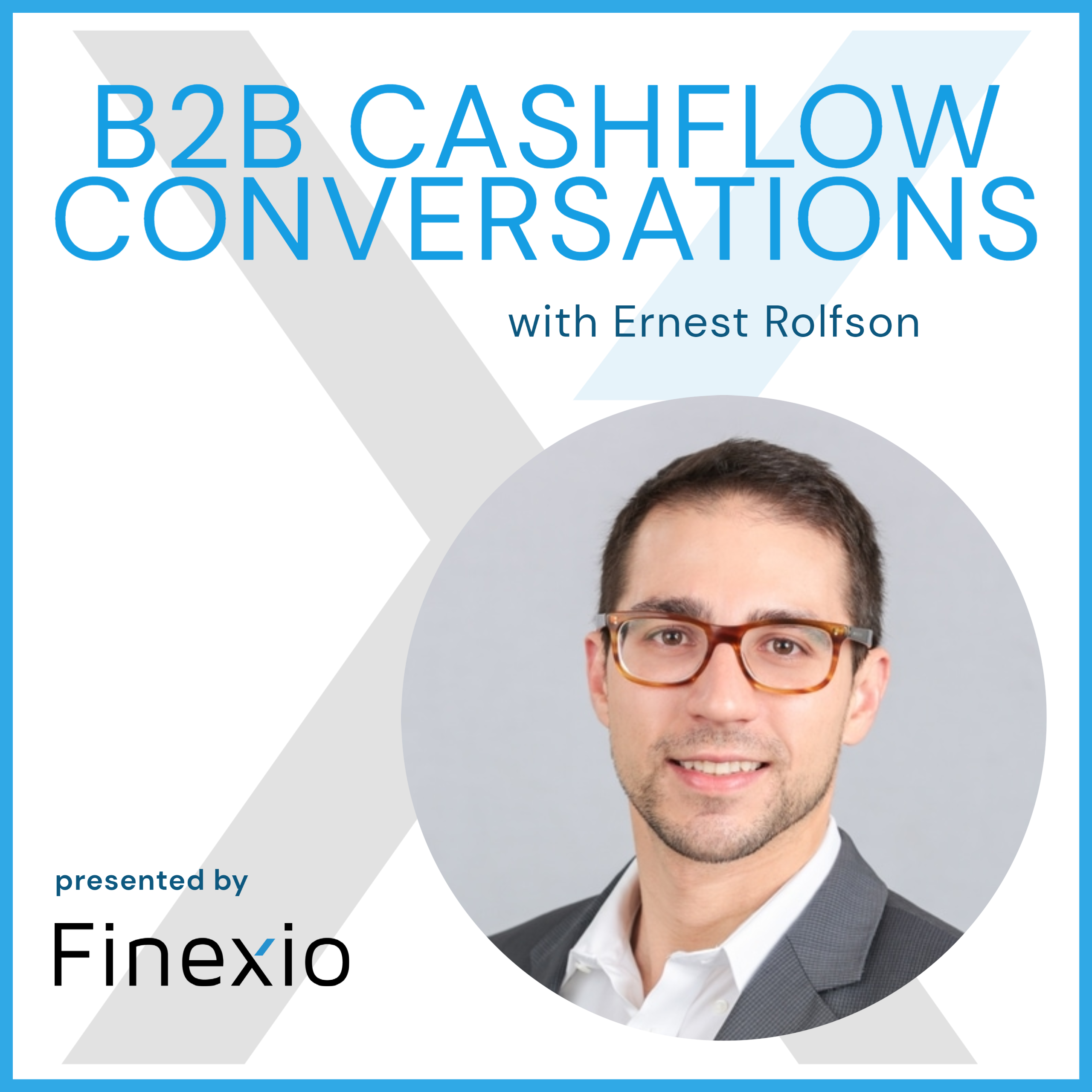Image of Ernest Rolfson, founder and ceo of Finexio, and host of the Paying It Forward podcast.
