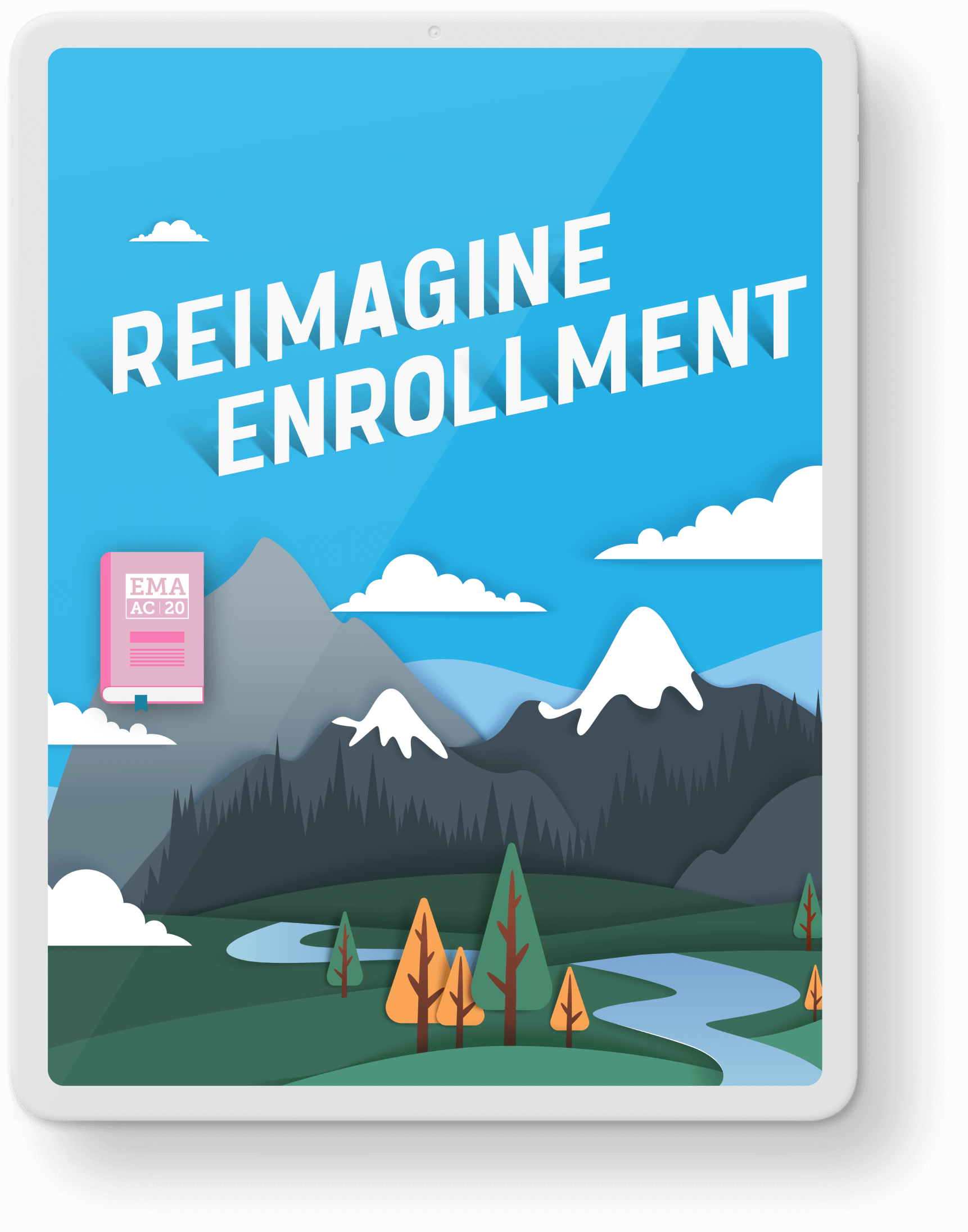 An ipad with an image of mountains and the words reimagine enrollment