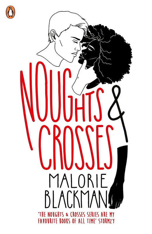 Noughts and Crosses Series by Malorie Blackman