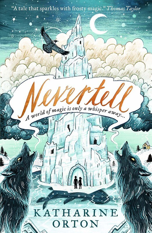 nevertell book for 10-11 year olds