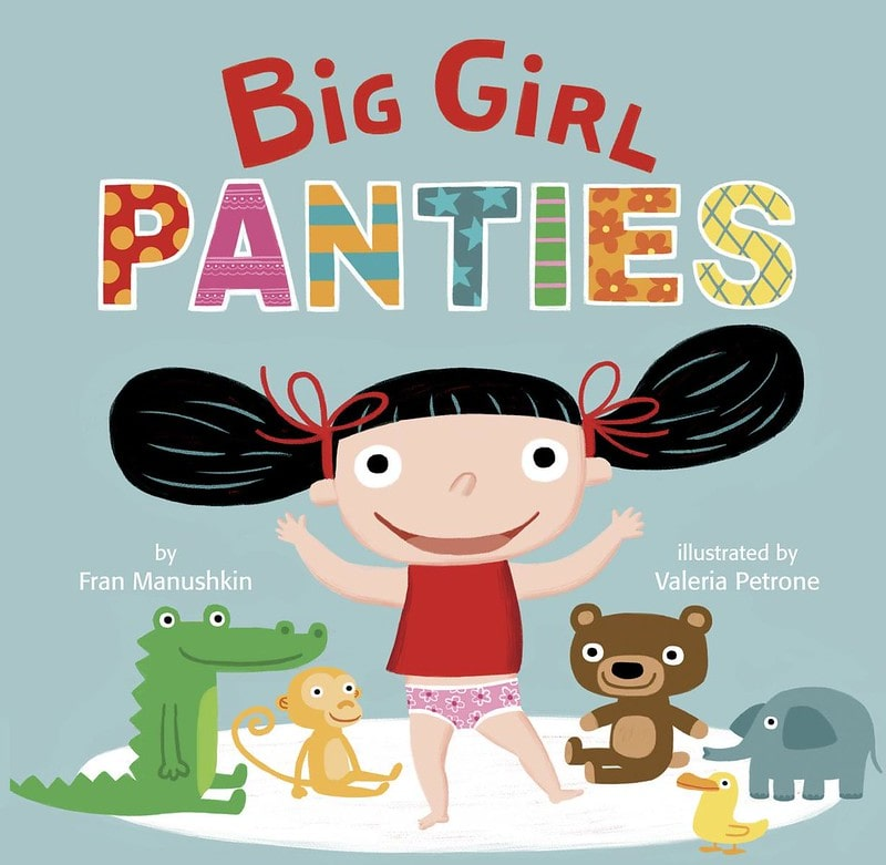 Big Girl Pants by Fran Manushkin