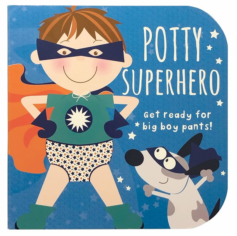 Potty Superhero: Get Ready for Big Boy Pants! by Parragon Books