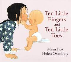 Ten Little Fingers And Ten Little Toes by Mem Fox book cover.