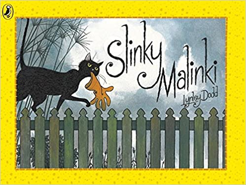 Cover of Slinky Malinki. A black cat is walking across a dark green fence at night. There is a thick yellow border surrounding the scene.