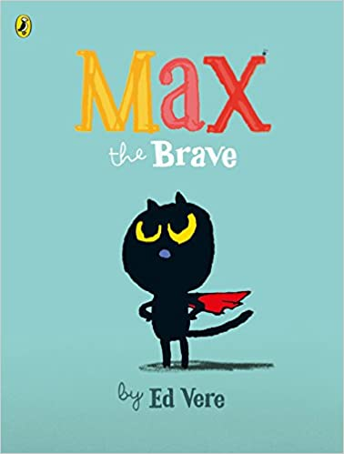 Cover of Max The Brave. A cartoon black cat stands proud wearing a red cape, set against a light blue background.