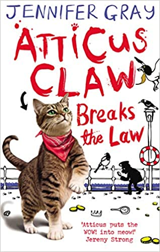 Cover of Atticus Claw Breaks The Law: a brown striped cat with a red scarf around its neck is looking forward, about to reach for something. The background is mostly white, with a river in the background.