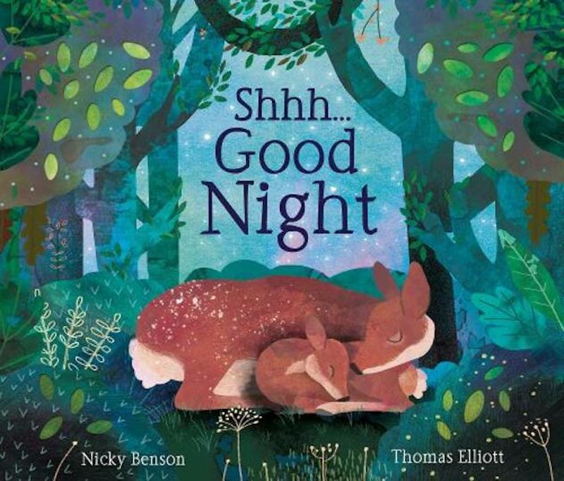 Cover of Shhh...Good Night: two deer, parent and child, are snuggling in their sleep. In the background is a forest against the night sky.