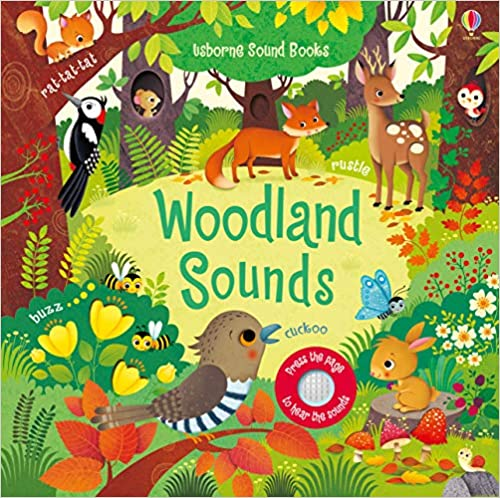 Cover of Woodland Sounds: set in the forest during the day, a ring of friendly forest animals and colourful plants fill the scene.