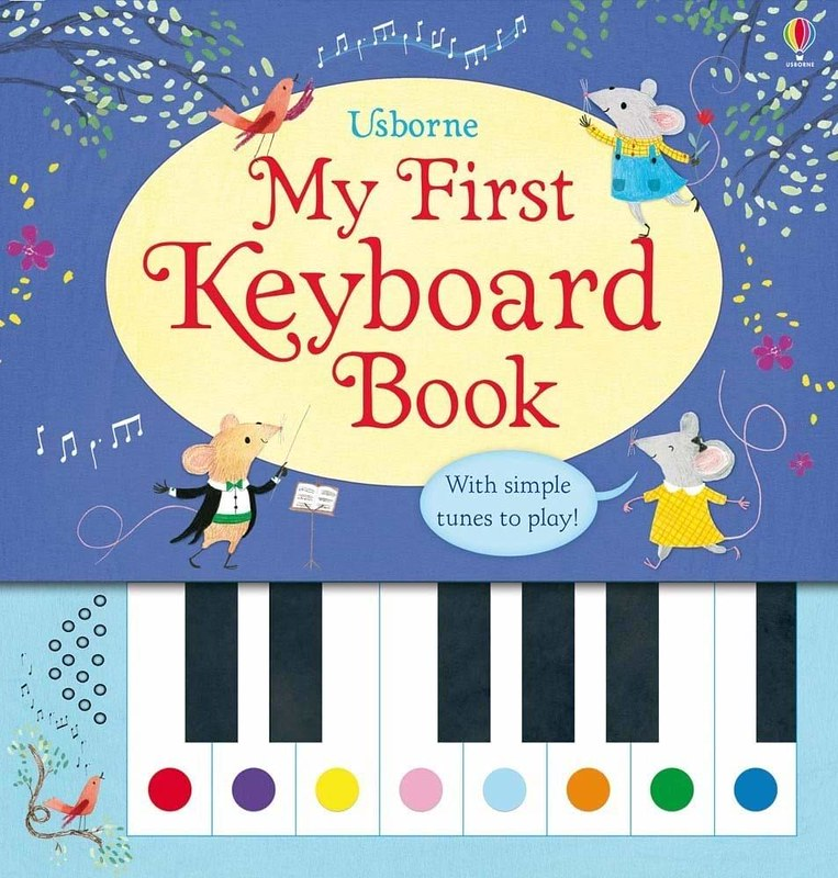 Cover of My First Keyboard Book: there are keyboard keys with coloured circles on them at the bottom of the page and above the keys, three mice and one bird enjoy music in the night sky.