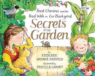 Cover of 'Secrets of the Garden' by Kathleen Weidner Zoehfeld.