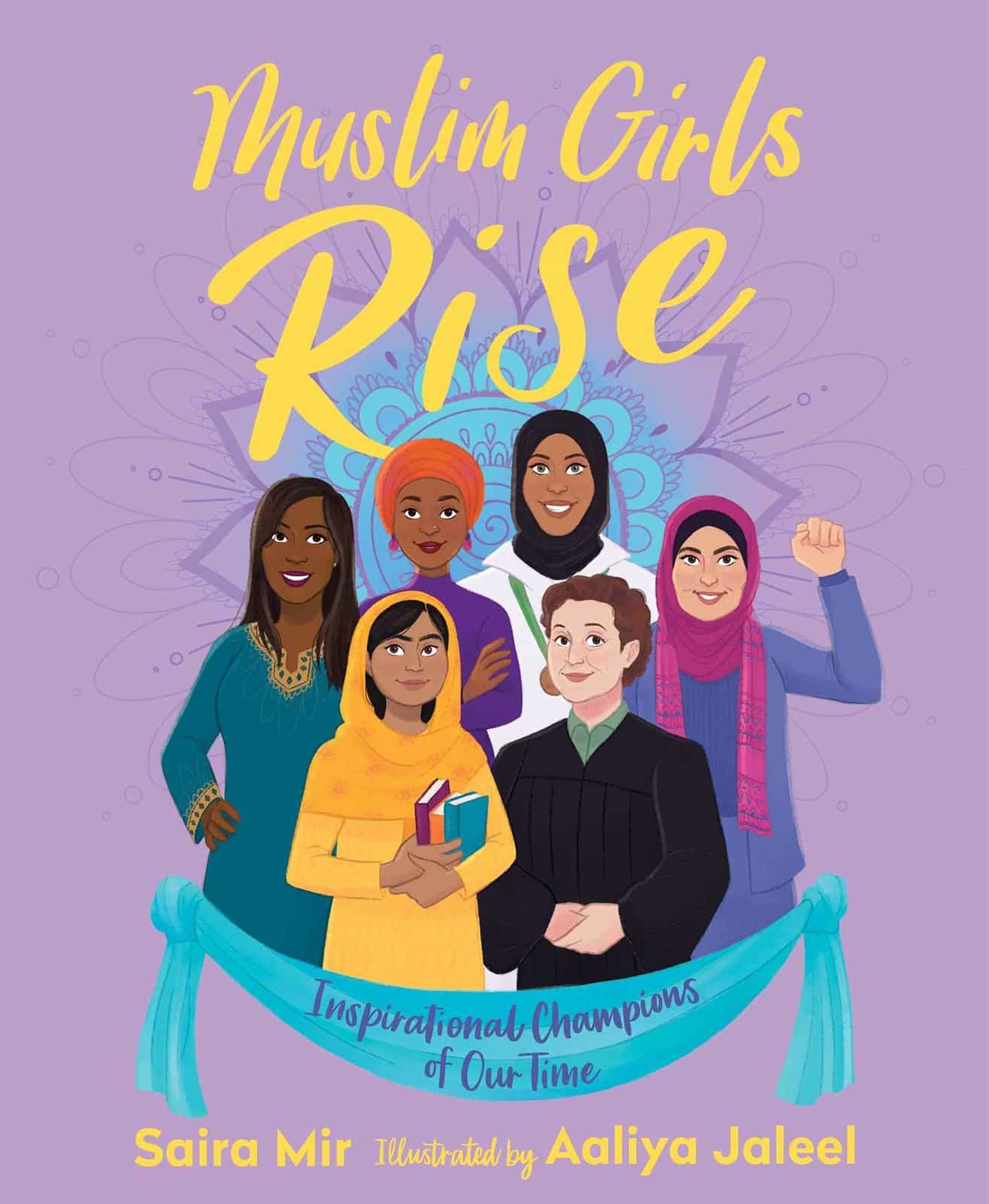 Cover of 'Muslim Girls Rise' by Saira Mir.