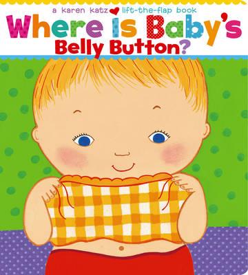 Where Is Baby's Belly Button by Karen Katz.