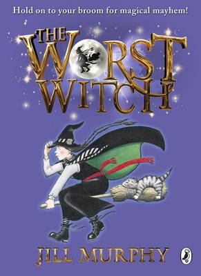The Worst Witch by Jill Murphy.