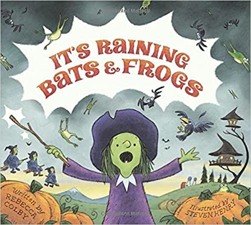 It's Raining Bats & Frogs by Rebecca Colby.