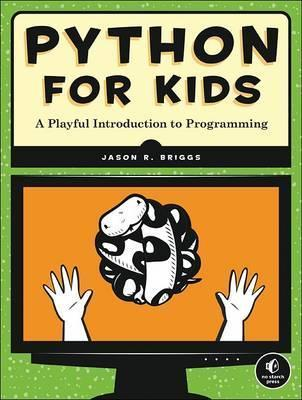Python For Kids By Jason Briggs.