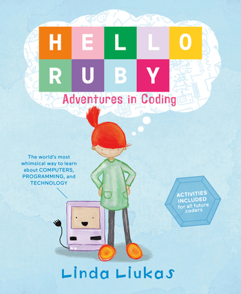 Hello Ruby: Adventures in Coding.