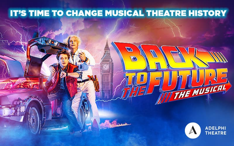 Promo poster for Back To The Future The Musical featuring Marty McFly and Doc Brown.