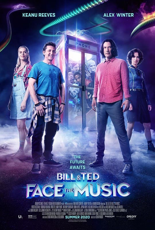 Film poster for Bill & Ted Face The Music with the characters standing in front of a phone booth.