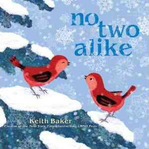 No Two Alike by Keith Baker.